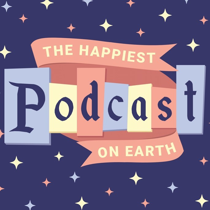 Happiest Podcast on Earth